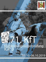 71. KfT Klubleistungssiegerprüfung 2019 - IGP 3